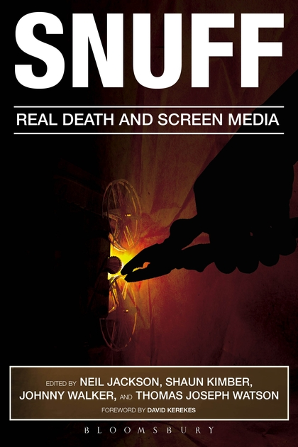 """Snuff. Real Death and Screen Media"" book cover"