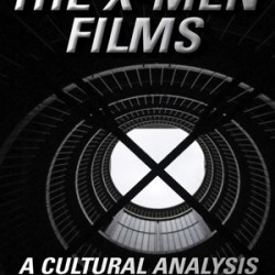 """""""The X-Men Films. A Cultural Analysis"""" - Book cover"""