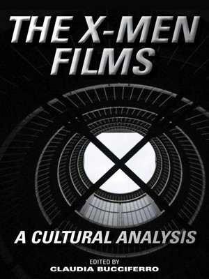 """The X-Men Films. A Cultural Analysis"" - Book cover"