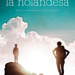 "Poster for ""La Holandesa""."
