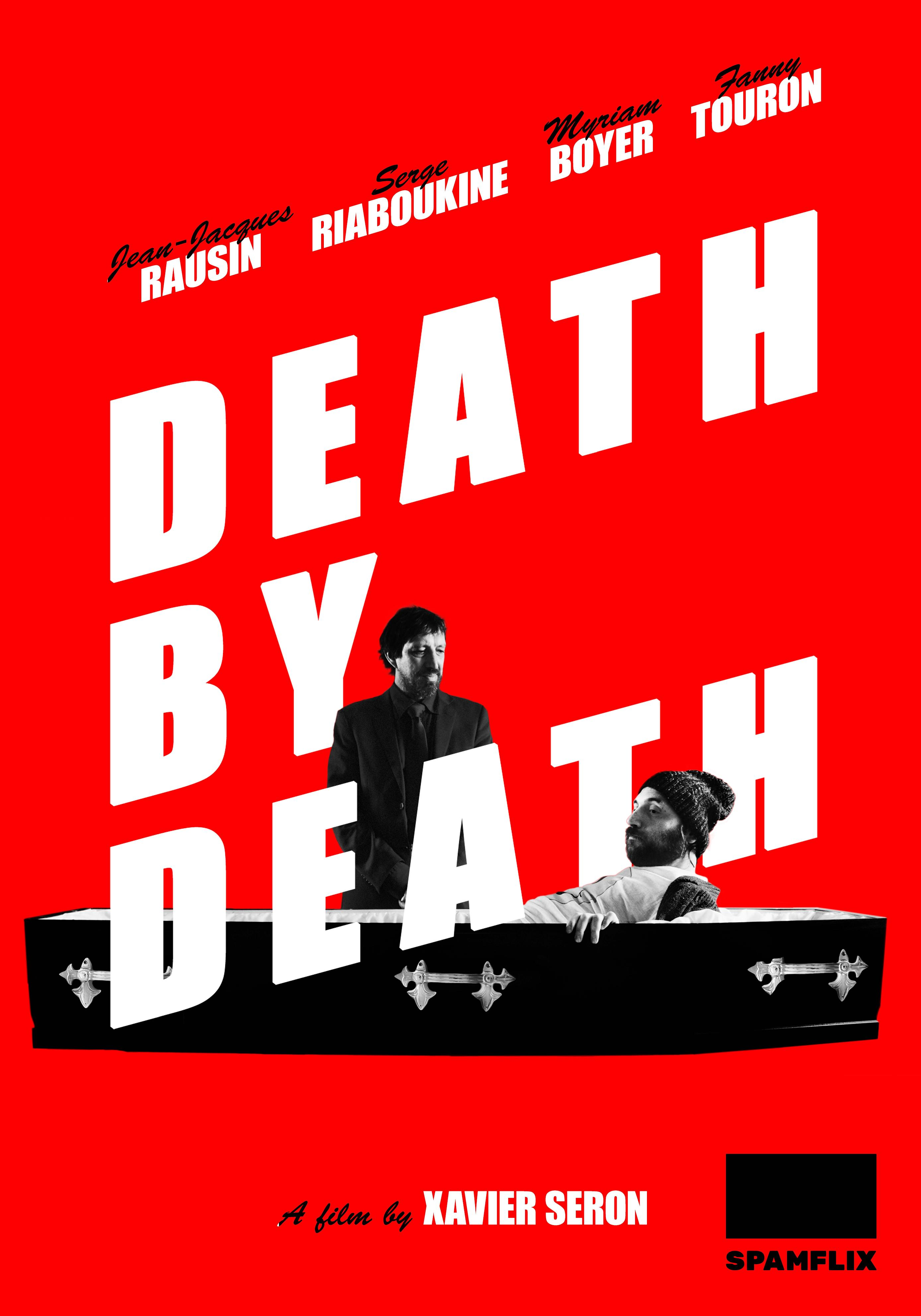"Poster for the film ""Death by Death"", directed by Xavier Seron."